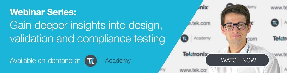 Webinar: Gain in-depth insights into design, validation and compliance testing