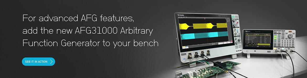 For advanced AFG features, add the new AFG31000 Arbitrary Function Generator to your bench